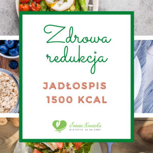dieta redukcyjna 1500
