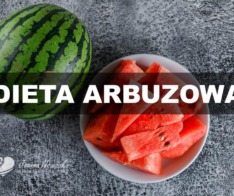 dieta arbuzowa
