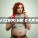 dlaczego nie mogę schudnąć